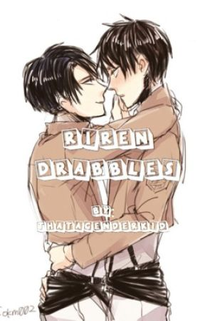 RiRen Drabbles ✔️ by thatagenderkid