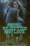 Abuse, Rejection And Love  cover