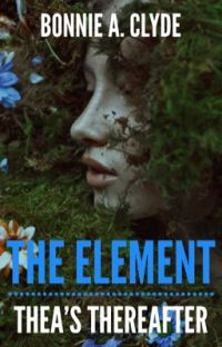 The Element: Thea's Thereafter  cover
