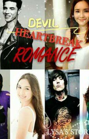 DEVIL HEARTBREAK ROMANCE (COMPLETE) by lysa_stories