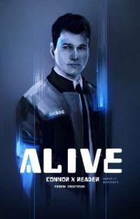 Alive || Connor X Reader || cover