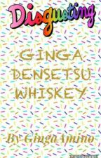 Ginga Densetsu Whiskey by GingaAmino
