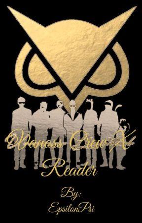 Vanoss Crew/BBS X reader  by EpsilonPsi