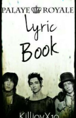 Palaye Royale Lyric Book by KilljoyX10