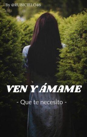 - Ven y Ámame - by RUBICIELO46