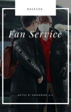 FAN SERVICE ✔ by bbhownsme_614