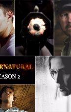 Supernatural Series Rewrite- Season 2 by queenofdeansbooty