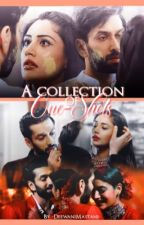 A Collection Of One-Shots by -DeewaniMastani-