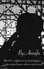 Dekapan Terakhir by Ansafa