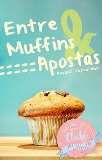 Entre Muffins e Apostas   ✓ cover