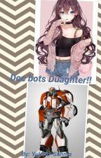 Doc bots daughter!! by Yukino-Somha