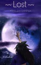 ~~Lost~~  Sasuke Uchiha (Completed) by Nourhashem12