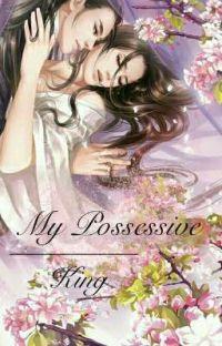 My Possessive King cover