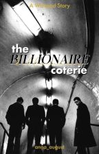 The Billionaire Coterie by anna_august