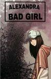 Alexandra Bad Girl (Terbit) cover