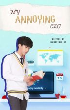 Changbin X Reader ≤My Annoying CEO≥ ✅ by jenostatoo