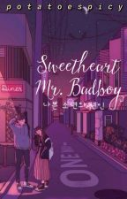 Sweetheart Mr.Badboy by potatoespicy