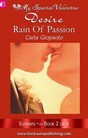ELEMENTS BOOK 2 RAIN OF PASSION (COMPLETED) by angelbphr
