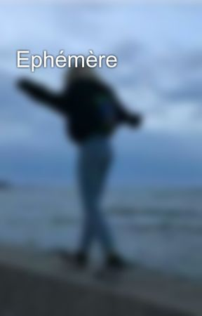 Ephémère by microbuce