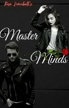 Masterminds by RoseMaccbell