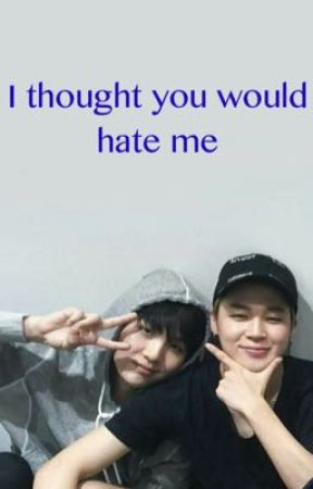 I thought you would hate me (Yoonmin Os) by Namidaney