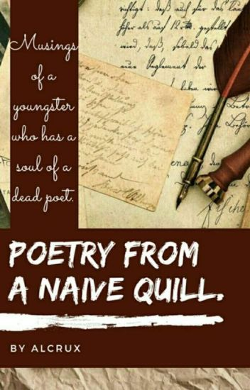 Poetry from a Naive Quill