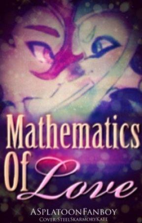 Mathematics Of Love by ASplatoonFanboy