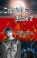 District 9 (ChanLix)||Book 2 {✔} by CreatureChanLixQueen