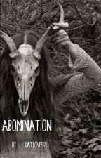 Abomination - Enoch O'Connor  by Catlove3321