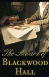 The Steward of Blackwood Hall cover
