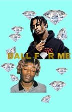 Ball For Me (Uzi x Carti) by datrillest
