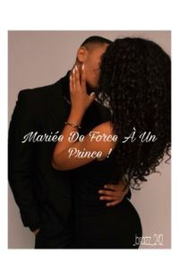 Marié De Force À Un Prince ! cover