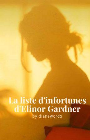 La liste d'infortunes d'Elinor Gardner by dianewords