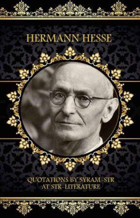 STR || اقتباسات للشاعر والروائي الألماني هرمان هيسيه Herman Hesse by Syram_Lit