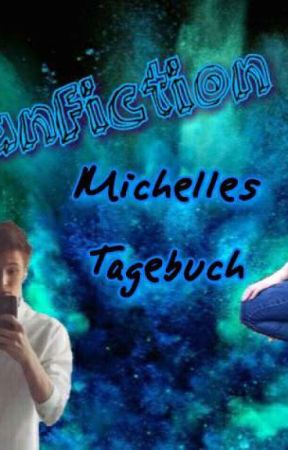Michelles Tagebuch by RezoniBam
