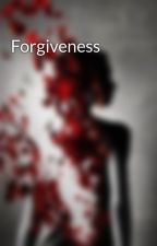 Forgiveness by xXForever_SelfhateXx