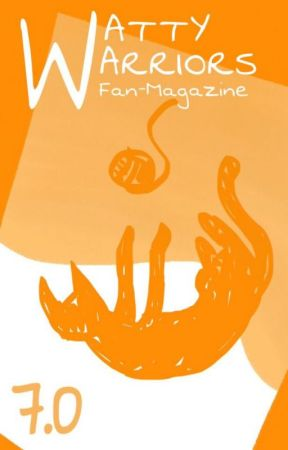 WattyWarriors Fan Magazine 7.0 by WattyWarriors
