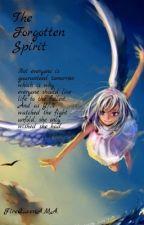 The Forgotten Spirit by FireQueenAMA