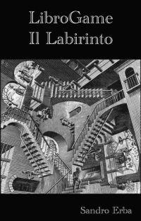 LibroGame - Il Labirinto - cover
