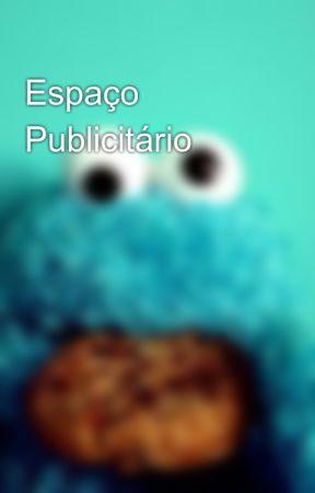 Espaço Publicitário by Monster_Of_Cookies
