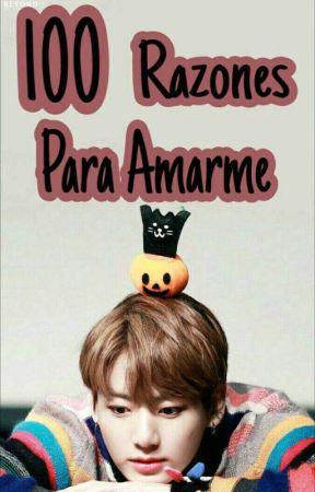 100 Razones Para Amarme by fxckdrugs_