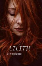 LILITH by _Whitecore