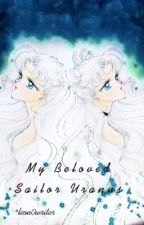 My Beloved Sailor Uranus // BOOK 1  by leon0writer