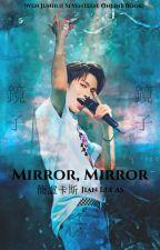 Mirror, Mirror    Wen Junhui by byJianLucas
