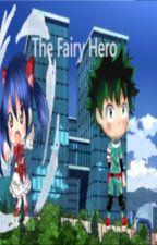 The Fairy Hero by Snowtrue