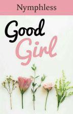Good girl by DazedNAmused