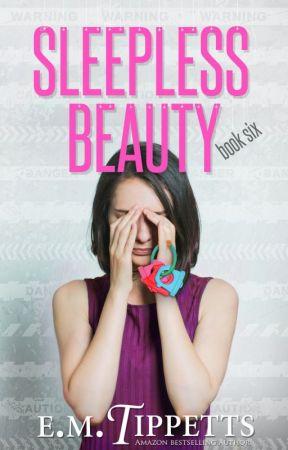 Sleepless Beauty (Someone Else's Fairytale Book 6) by EmilyMahTippetts