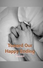 Toward our happy ending (MXM/MPREG) by yoru99