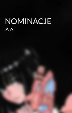 NOMINACJE ^^ by OojiminoO