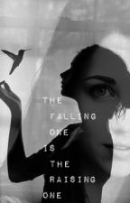 The falling one is the raising one by WolvesPackProduction